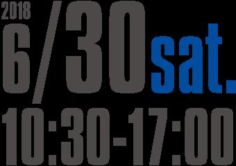 2018年6月30日sat.10:30-17:00